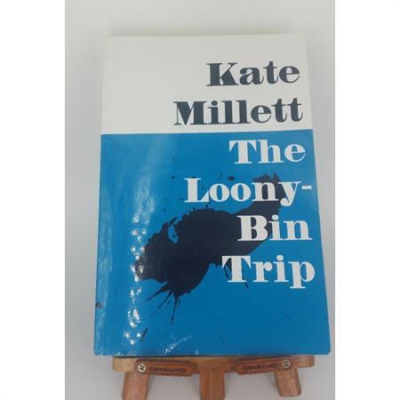 The Loony-Bin Trip by Kate Millett 9790252068881
