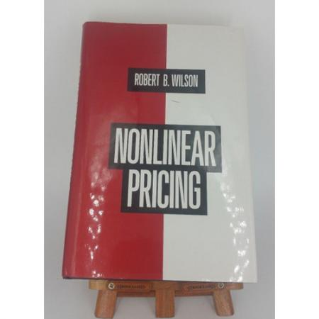NONLINEAR PRICING PUBLISHED IN ASSOCIATION WITH ELECTRIC POWER By Robert B. Wilson 9780195068856