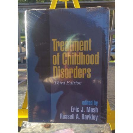 Treatment Of Childhood Disorders 3rd Third Ed Eric J Mash, Russell A Barkley 9781572309210